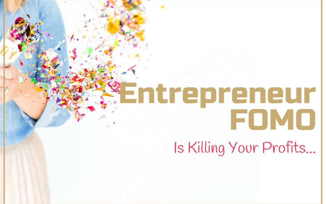 Entrepreneur FOMO No More