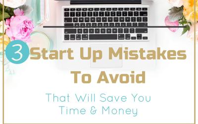 3 Start Up Mistakes To Avoid