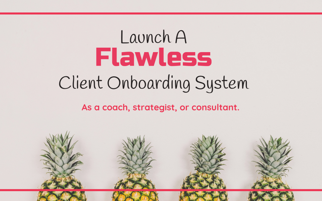 A Flawless Client Onboarding System
