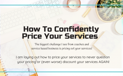 How To Confidently Price Your Services