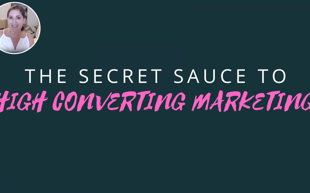 Secret Sauce Of High Converting Marketing