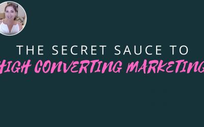 Secret Sauce Of High Converting Marketing