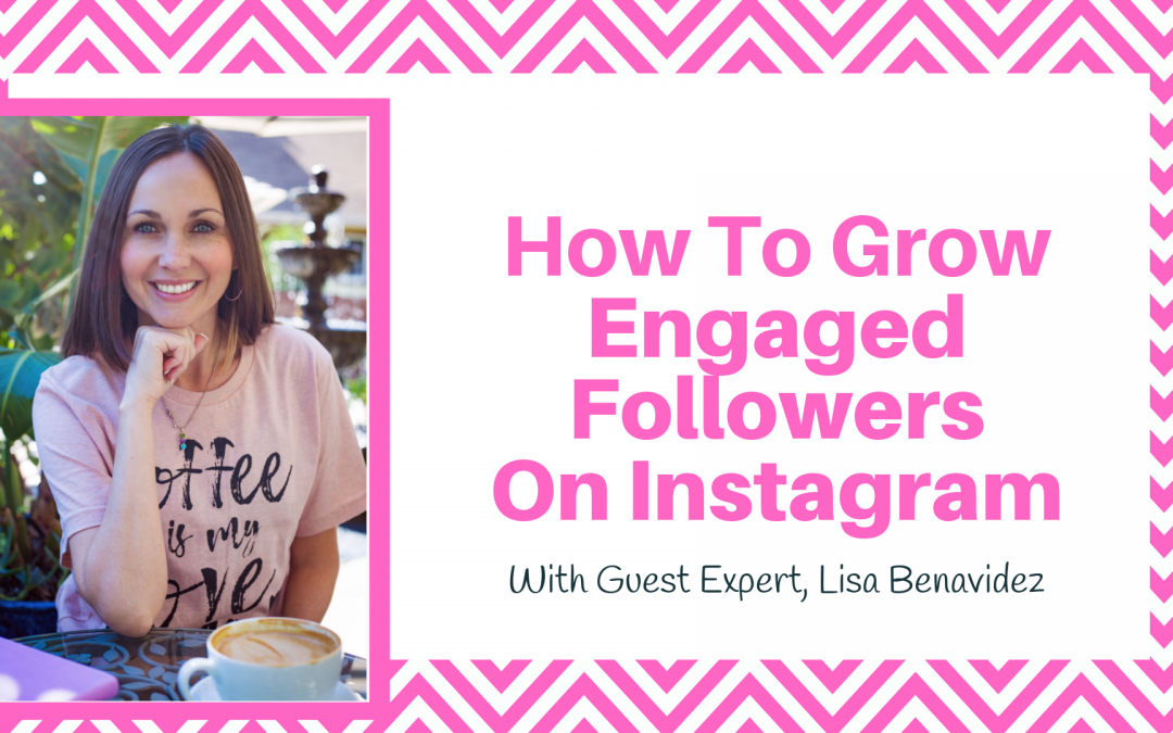 Growing Engaged Followers On Instagram