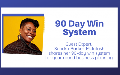 90 Day Wins