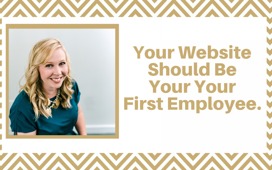 Your Business Website Should Be Your First Employee